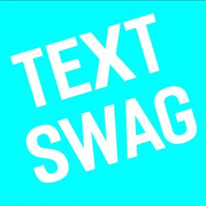 text swag